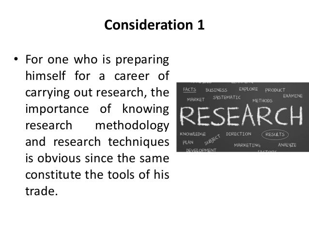 significance of research methodology Ultimately, the key to a successful research project lies in iteration: the process of returning again and again to the research questions, methods, and data, which leads to new ideas, revisions and improvements.