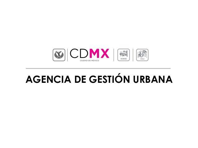 AGENCIA DE GESTIÓN URBANA