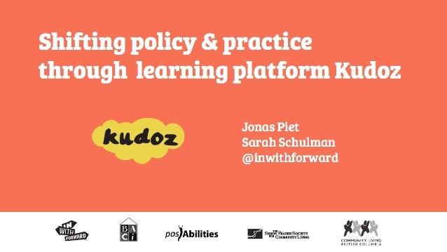 Shifting Policy & Practice Through Learning Platform Kudoz - Jonas Piet & Sarah Schulman