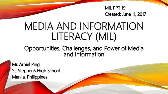 Media and Information Literacy (MIL) - 8  Opportunities ,Challenges, …