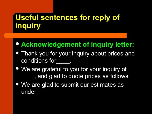8 letter of reply to an inquiry yours faithfully for 9 useful sentences for reply of inquiry thecheapjerseys Choice Image