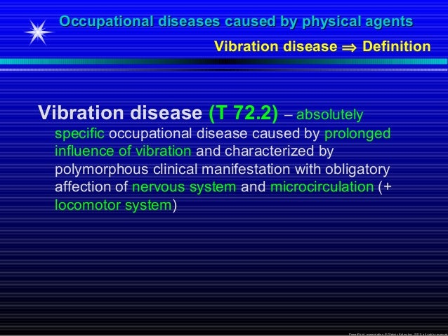 Vibration Disease caused by Physical agents