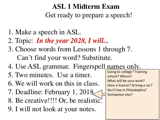 ASL Midterm Exam: In the year 2028
