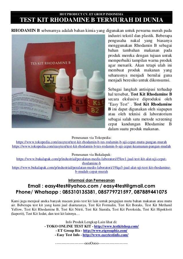 HOT PRODUCT CV. ET GROUP INDONESIA TEST KIT RHODAMINE B TERMURAH DI DUNIA RHODAMIN B sebenarnya adalah bahan kimia yang di...