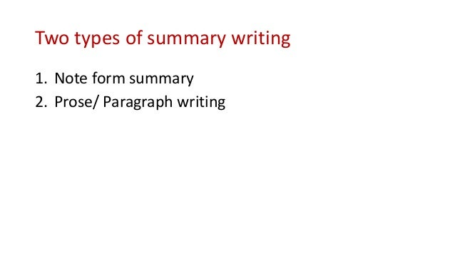 types of summary writing