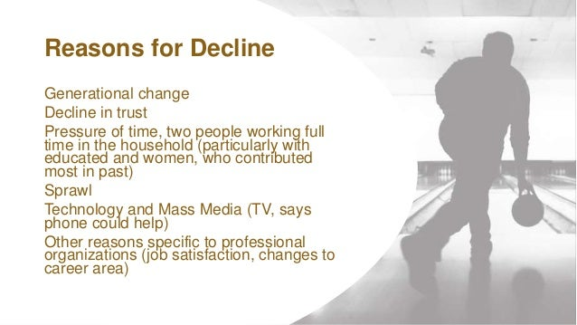 WWW.SWCS.ORG Generational change Decline in trust Pressure of time, two people working full time in the household (particu...