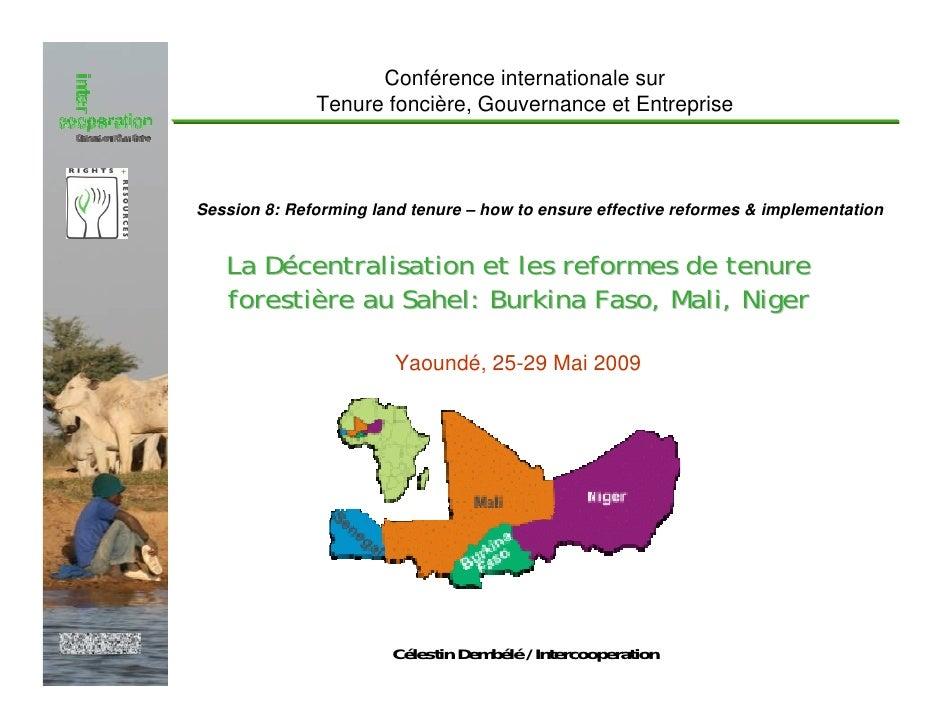 Conférence internationale sur                              Tenure foncière, Gouvernance et Entreprise                   Se...