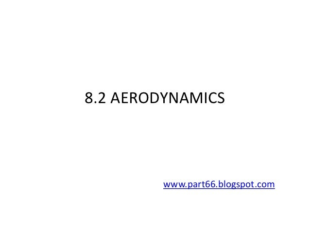 8.2 AERODYNAMICS        www.part66.blogspot.com