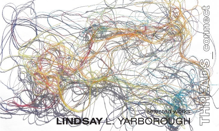THREADS_connect              selected worksLINDSAY L. YARBOROUGH