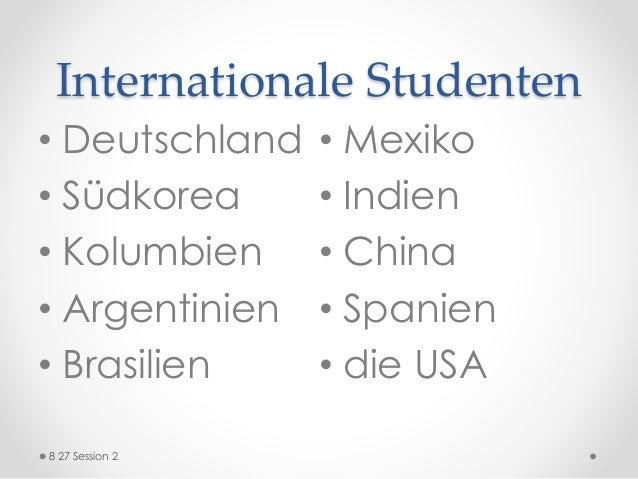 Internationale Studenten • Deutschland • Südkorea • Kolumbien • Argentinien • Brasilien • Mexiko • Indien • China • Spanie...