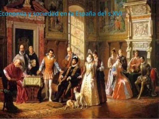 Economía y sociedad en la España del s.XVI