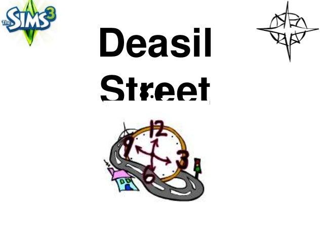 DeasilStreet  8.4