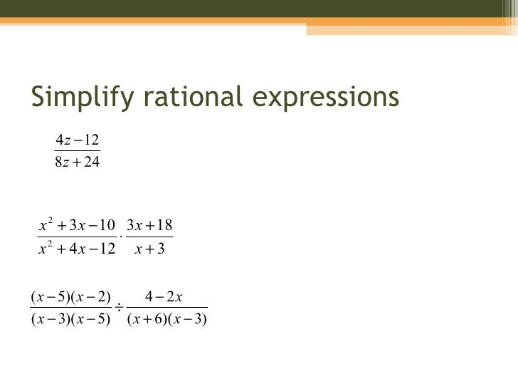 8 4 Multiplying And Dividing Rational Expressions