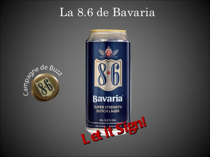 La 8.6 de Bavaria Let it Sign!