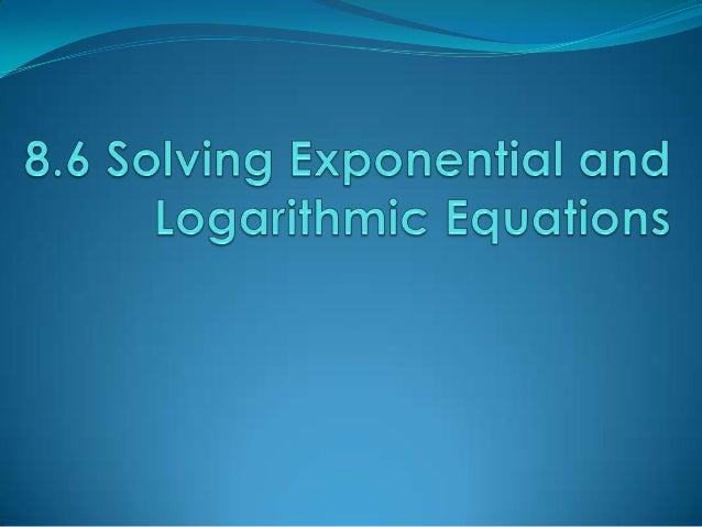 Solving Exponential Equations If two powers with the same base are equal, then their exponents must be equal. To solve u...