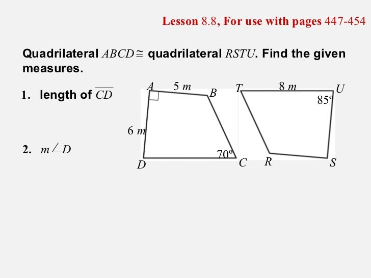 Lesson  8.8 , For use with pages  447-454 1. length of  CD Quadrilateral  ABCD  quadrilateral  RSTU . Find the given measu...