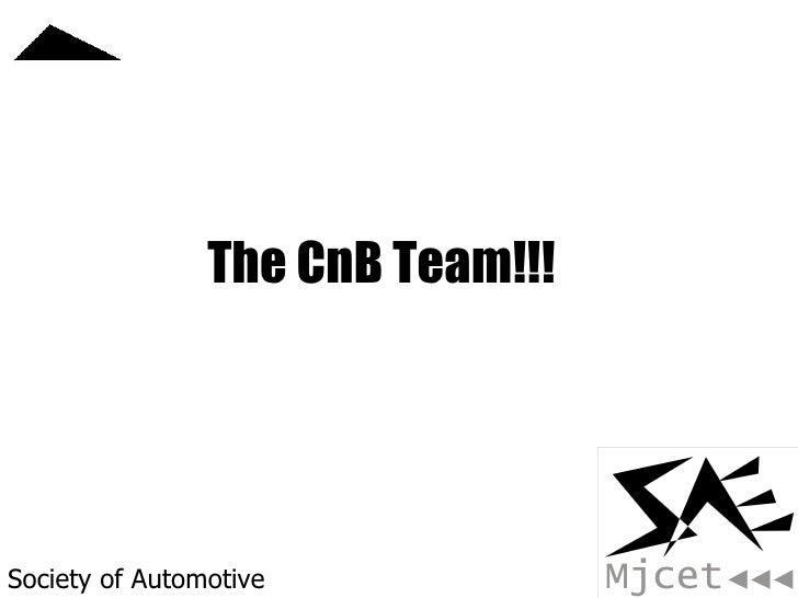 Society of Automotive Engineers The CnB Team!!!