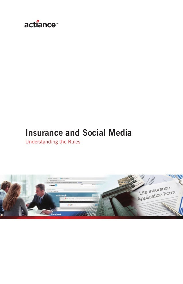 Insurance and Social MediaUnderstanding the Rules