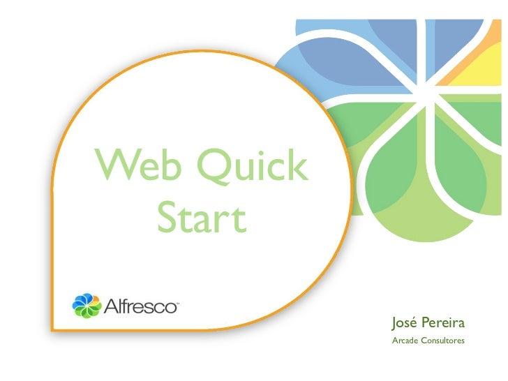 Web Quick  Start            José Pereira            Arcade Consultores