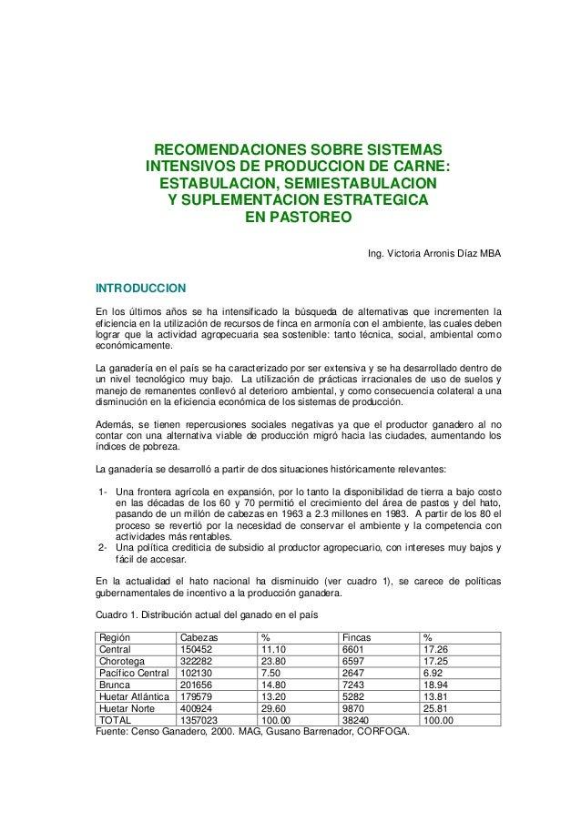 RECOMENDACIONES SOBRE SISTEMAS           INTENSIVOS DE PRODUCCION DE CARNE:             ESTABULACION, SEMIESTABULACION    ...