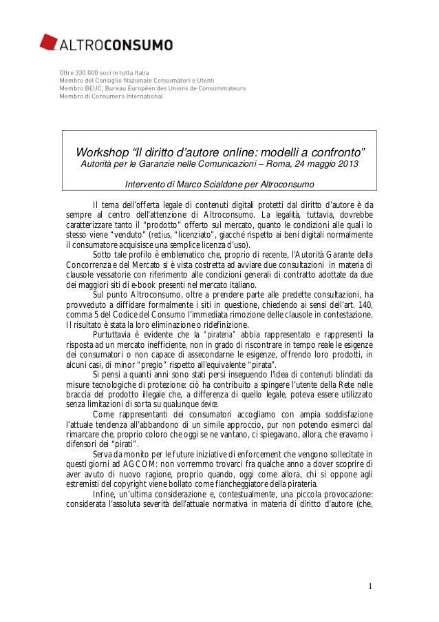 """1 Workshop """"Il diritto d'autore online: modelli a confronto"""" Autorità per le Garanzie nelle Comunicazioni – Roma, 24 maggi..."""