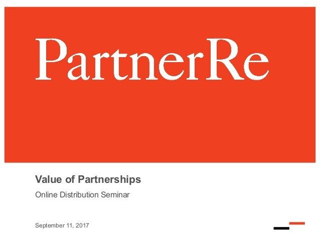Value of Partnerships Online Distribution Seminar September 11, 2017