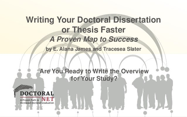 writing your doctoral dissertation or thesis faster Apa citation (style guide) james, e a (2014) writing your doctoral dissertation or thesis faster: a proven map to success los angeles: sage publications, inc.