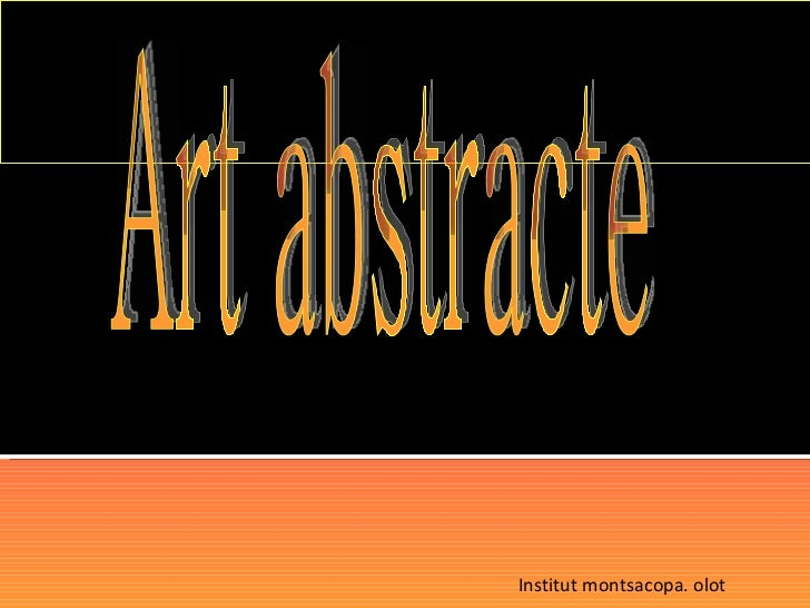 Art abstracte Institut montsacopa. olot