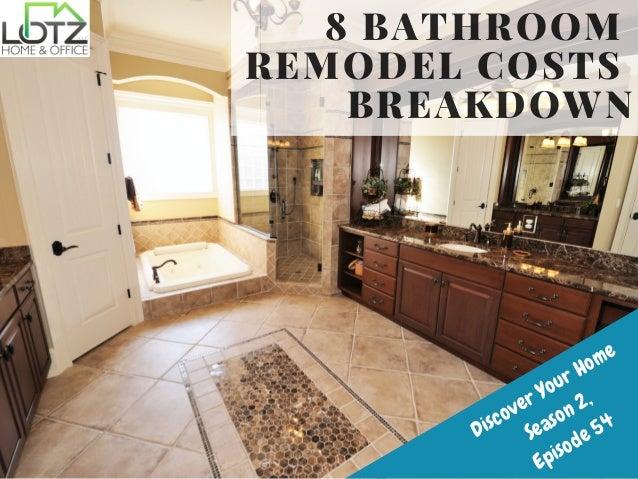 8 Bathroom Remodel Costs Breakdown
