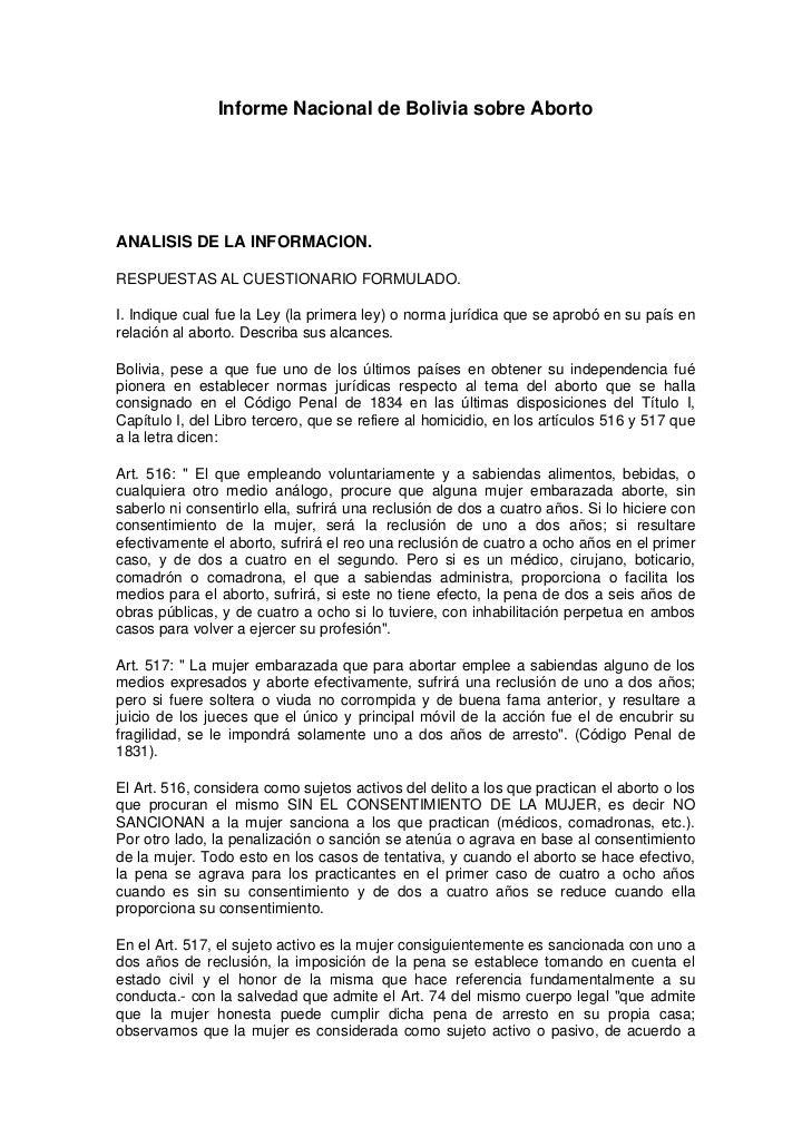 Informe Nacional de Bolivia sobre AbortoANALISIS DE LA INFORMACION.RESPUESTAS AL CUESTIONARIO FORMULADO.I. Indique cual fu...