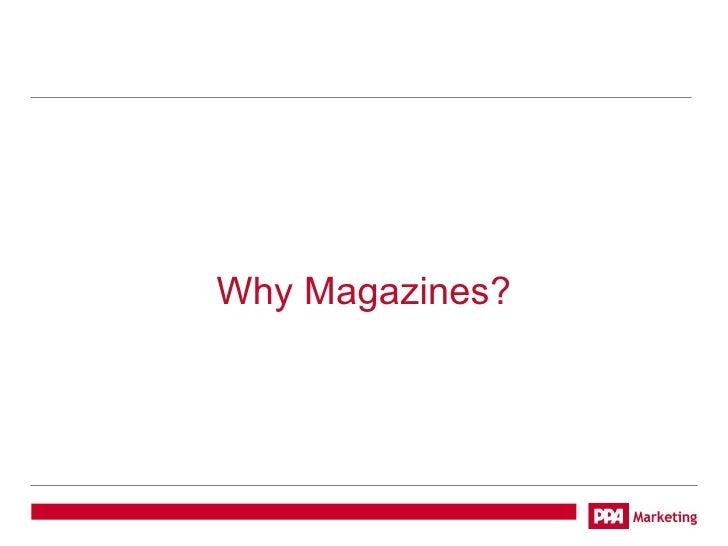 Why Magazines?