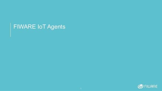 FIWARE IoT Agents 1