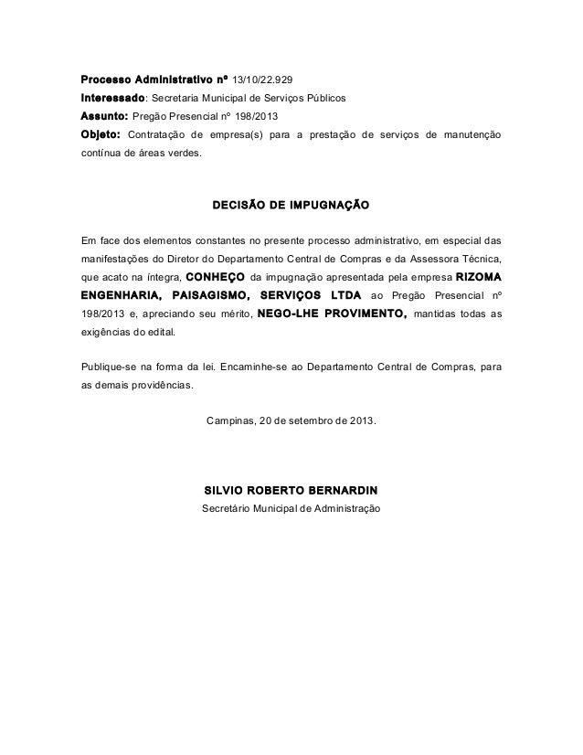 Processo Administrativo nº 13/10/22.929 Interessado: Secretaria Municipal de Serviços Públicos Assunto: Pregão Presencial ...