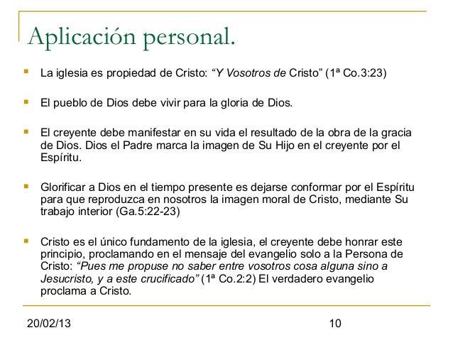 """Aplicación personal.   La iglesia es propiedad de Cristo: """"Y Vosotros de Cristo"""" (1ª Co.3:23)   El pueblo de Dios debe v..."""