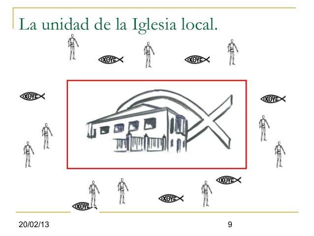 La unidad de la Iglesia local.20/02/13                         9