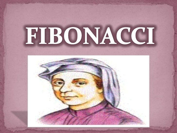  Introdução Resumo da história da vida e obra de Fibonacci ; A origem da sequência de Fibonacci; O número de ouro; A ...