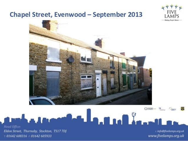 Chapel Street, Evenwood – September 2013