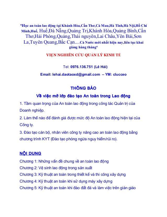 *Học an toàn lao động tại Khánh Hòa,Cần Thơ,Cà Mau,Hà Tĩnh,Hà Nội,Hồ Chí Minh,Huế, Huế,Đà Nẵng,Quảng Trị,Khánh Hòa,Quảng B...