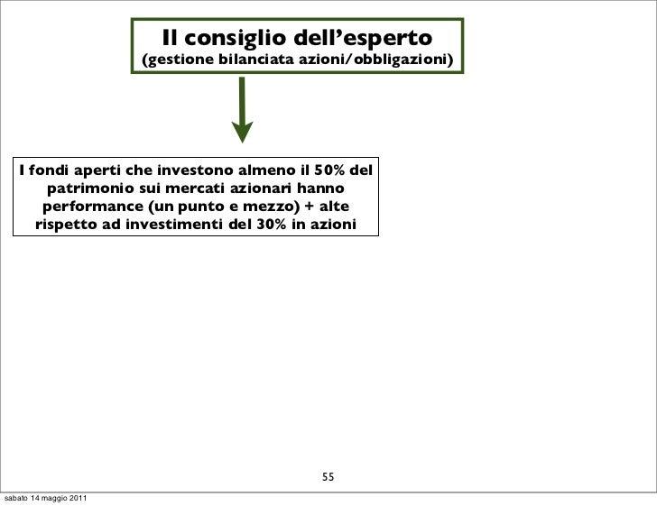 Il consiglio dell'esperto                        (gestione bilanciata azioni/obbligazioni)   I fondi aperti che investono ...
