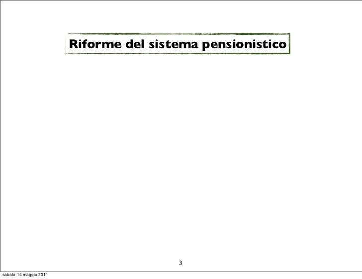 Riforme del sistema pensionistico                                        3sabato 14 maggio 2011