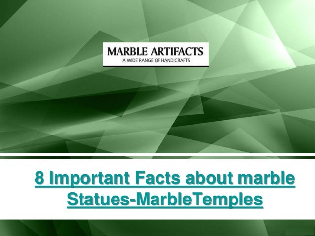 8 Important Facts about marble Statues-MarbleTemples