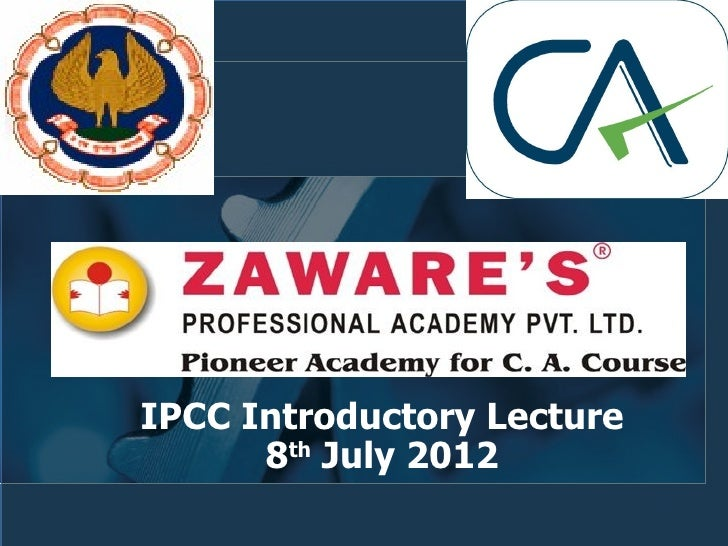 IPCC Introductory Lecture      8th July 2012                            1
