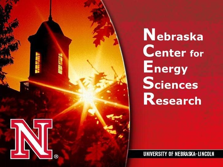 NebraskaCenter forEnergySciencesResearch