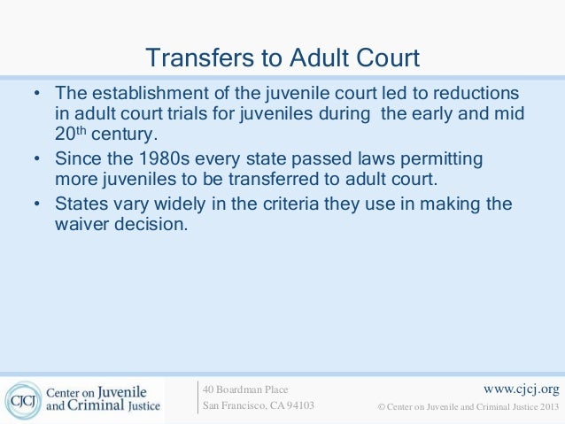 judicial waiver and remand to adult Juvenile justice cj 3650 professor james drylie chapter 10 waiver to adult court judicial waivers • considered to be.