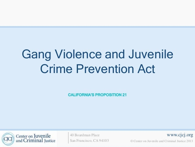 gang prevention and juveniles Youth gang programs and strategies summary john j wilson, acting administrator office of juvenile justice and delinquency prevention august 2000 james c howell.