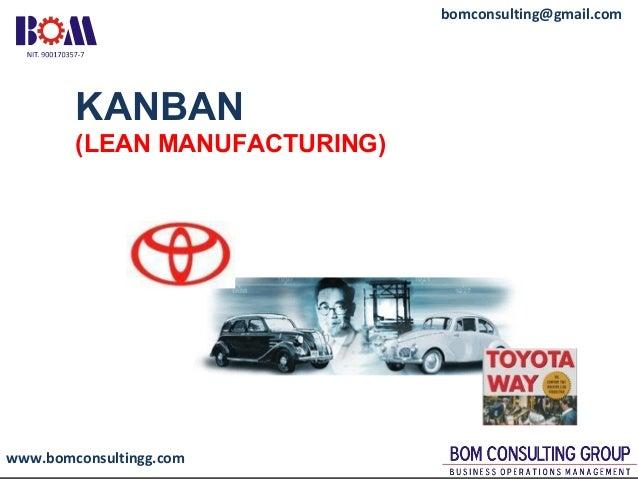 www.bomconsultingg.com bomconsulting@gmail.com KANBAN (LEAN MANUFACTURING)
