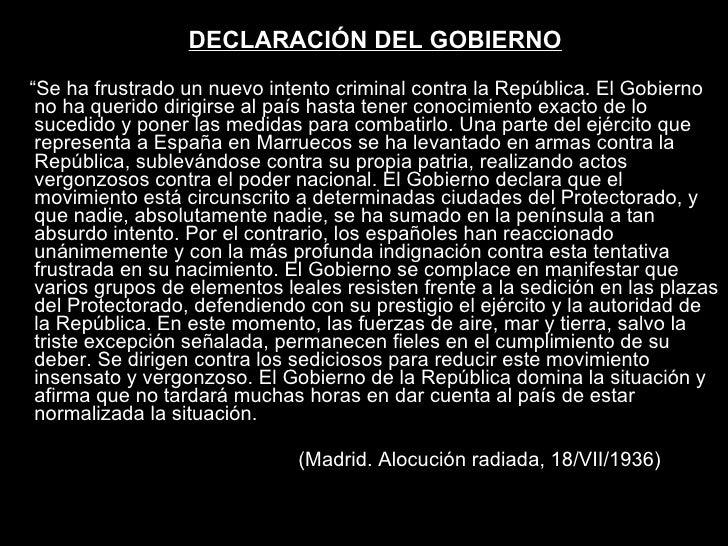 """<ul><li>DECLARACIÓN DEL GOBIERNO </li></ul><ul><li>"""" Se ha frustrado un nuevo intento criminal contra la República. El Gob..."""