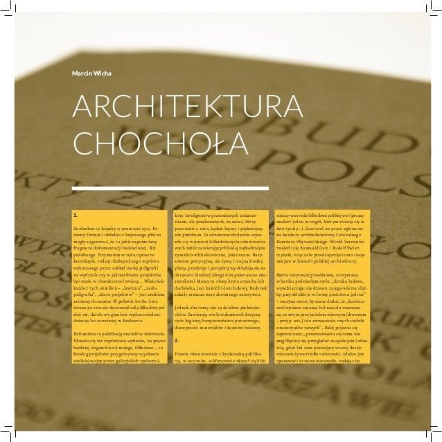Marcin WichaArchitekturachochoła1.Znalazłem tę książkę wpracowni ojca. Po-ziomy format iokładka zbrązowego płótnamogły ...