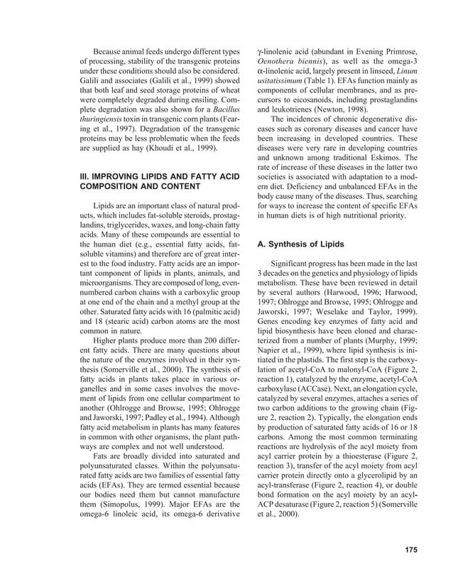 Because animal feeds undergo different types        γ-linolenic acid (abundant in Evening Primrose,of processing, stabilit...