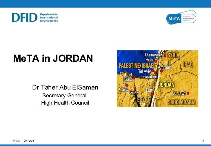 Dr Taher Abu ElSamen Secretary General  High Health Council MeTA in JORDAN MeTA  06/04/09